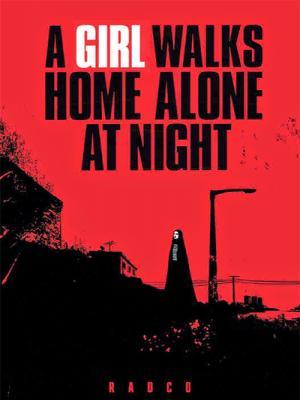Cô Gái Về Nhà Một Mình Ban Đêm