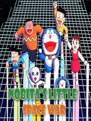 Nobita Tên Độc Tài Vũ Trụ