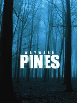 Thị trấn Wayward Pines